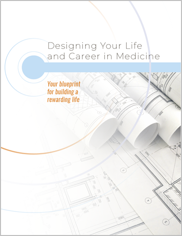Design your Life and Career in Medicine